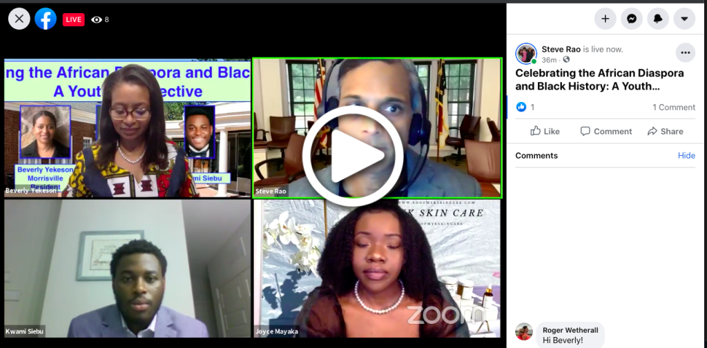 Picture from Steve Rao FaceBook Live - Celebrating the African Diaspora and Black History: A Youth Perspective
