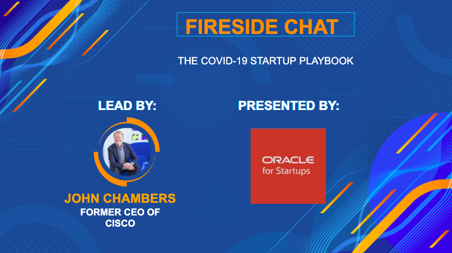 """Picture - Fireside Chat with John Chambers - """"The Covid-19 Startup Playbook"""""""